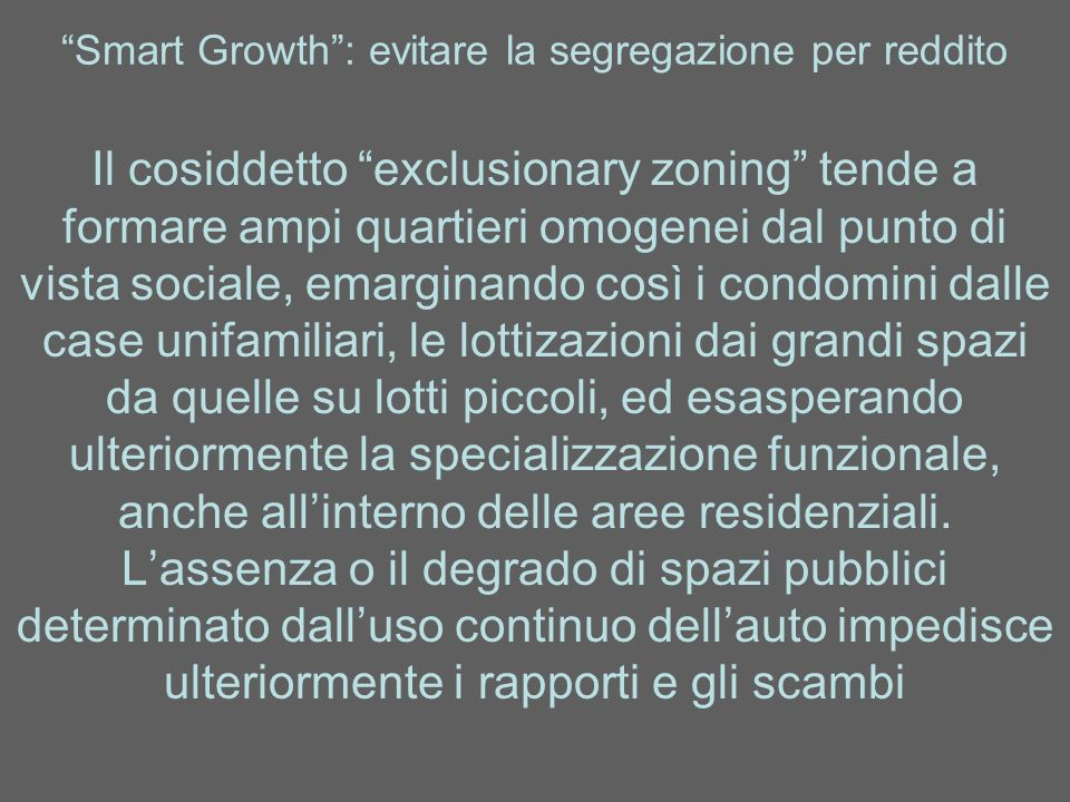 Smart Growth : evitare la segregazione per reddito