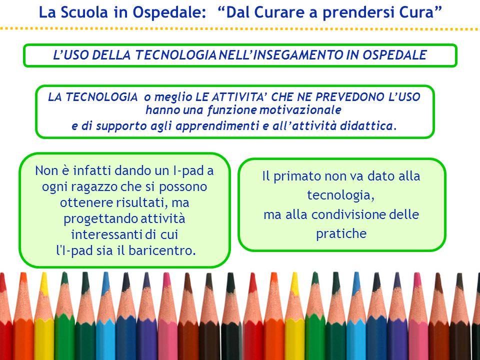 L'USO DELLA TECNOLOGIA NELL'INSEGAMENTO IN OSPEDALE