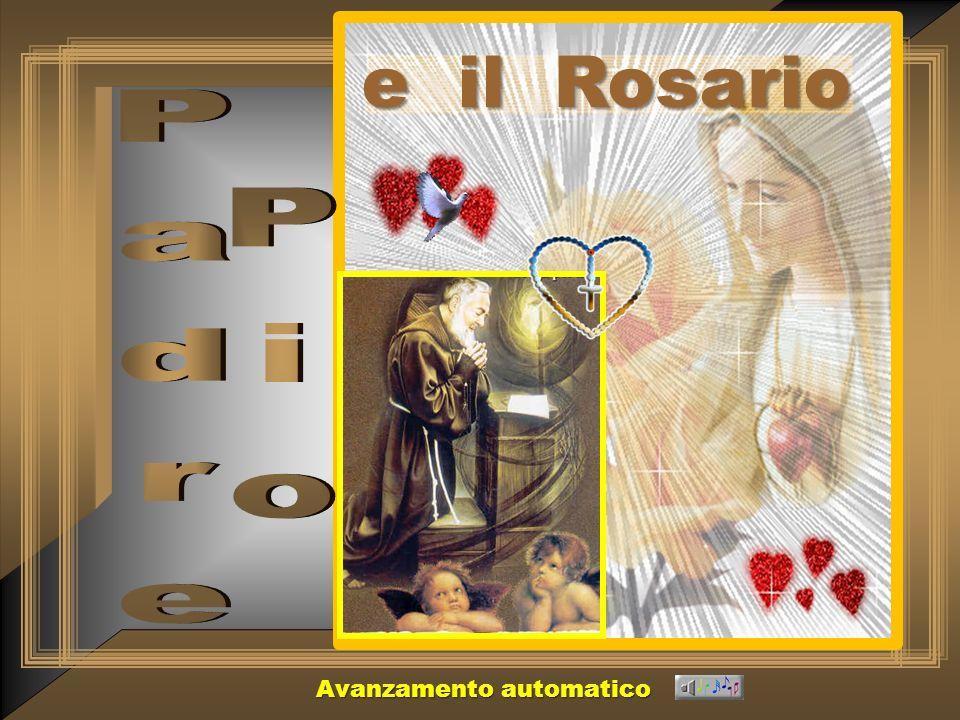 e il Rosario Padre Pio Avanzamento automatico