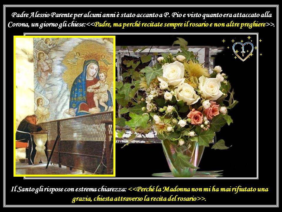 Padre Alessio Parente per alcuni anni è stato accanto a P