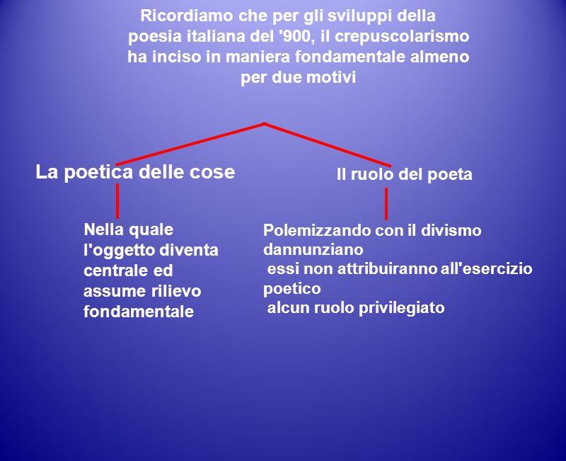 La poetica delle cose poesia italiana del 900, il crepuscolarismo