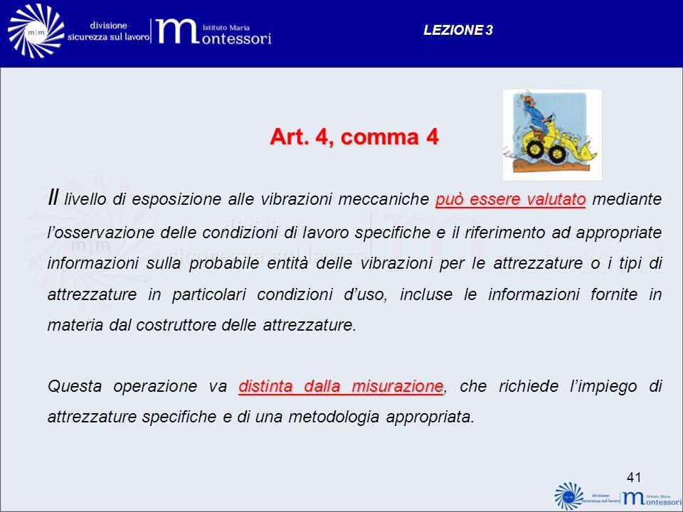 LEZIONE 3 Art. 4, comma 4.