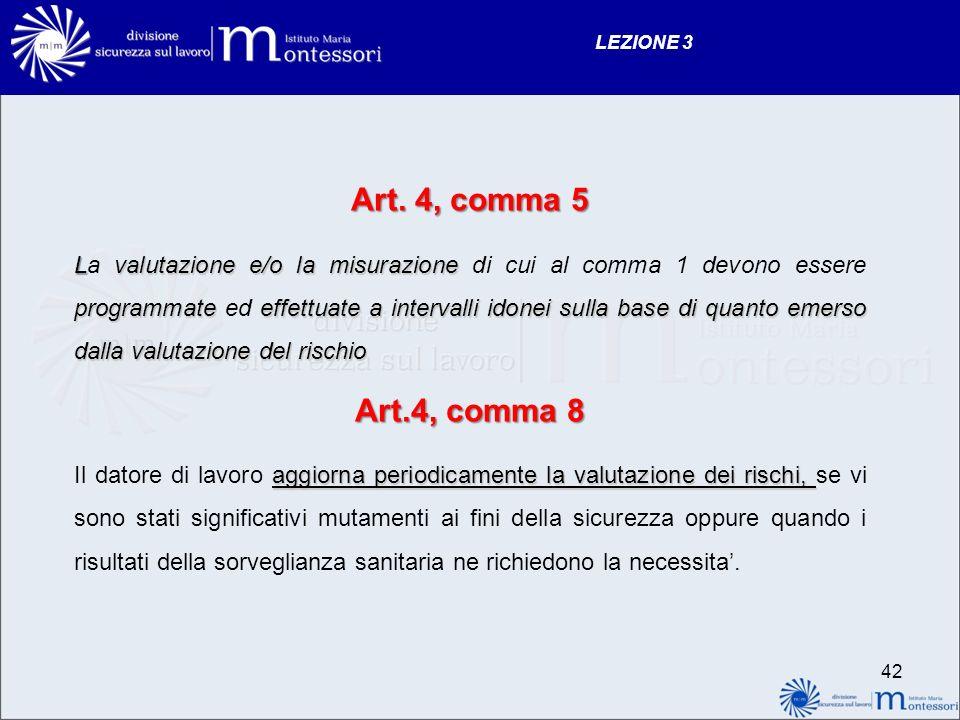 LEZIONE 3 Art. 4, comma 5.