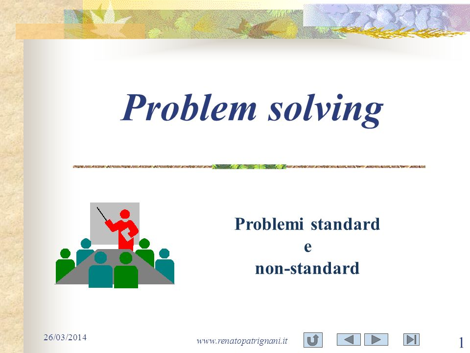 Problem solving Problemi standard e non-standard 29/03/2017