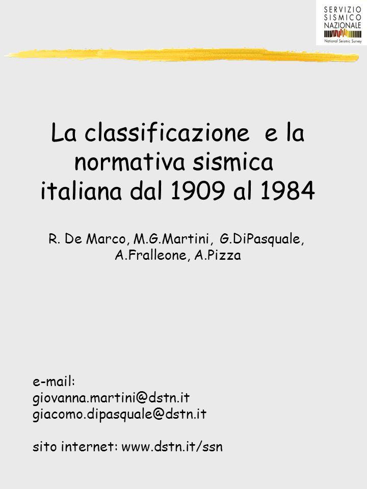 La classificazione e la normativa sismica italiana dal 1909 al 1984