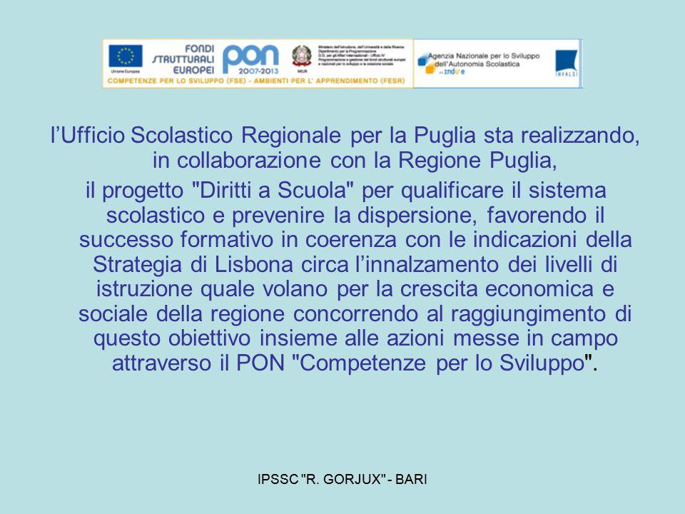 l'Ufficio Scolastico Regionale per la Puglia sta realizzando, in collaborazione con la Regione Puglia,
