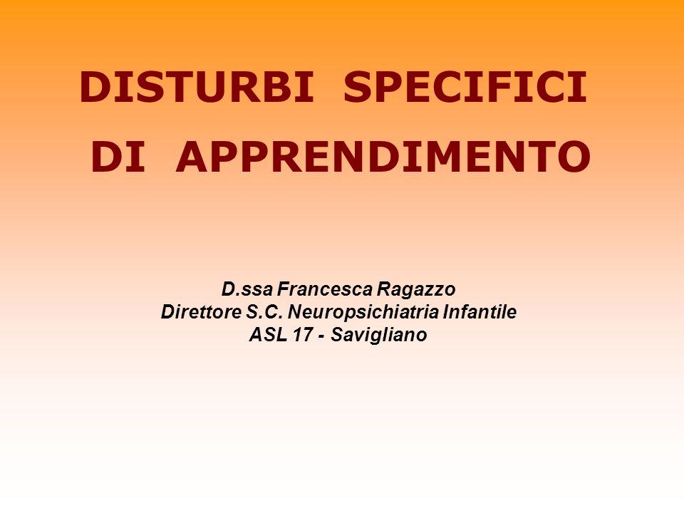 D.ssa Francesca Ragazzo Direttore S.C. Neuropsichiatria Infantile
