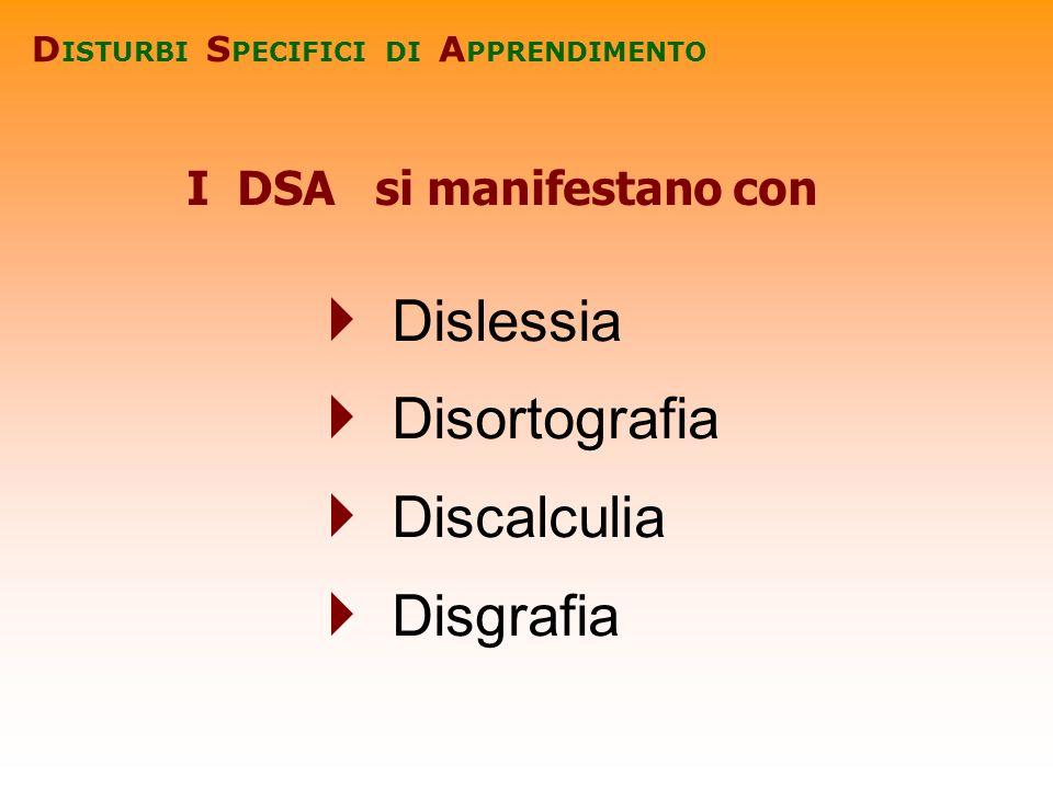 I DSA si manifestano con