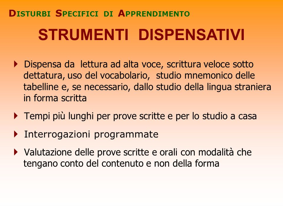 DISTURBI SPECIFICI DI APPRENDIMENTO STRUMENTI DISPENSATIVI