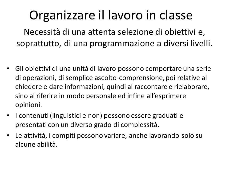 Organizzare il lavoro in classe