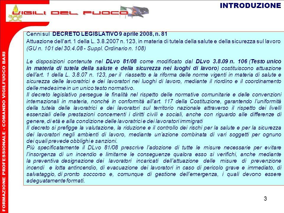 INTRODUZIONE Cenni sul DECRETO LEGISLATIVO 9 aprile 2008, n. 81