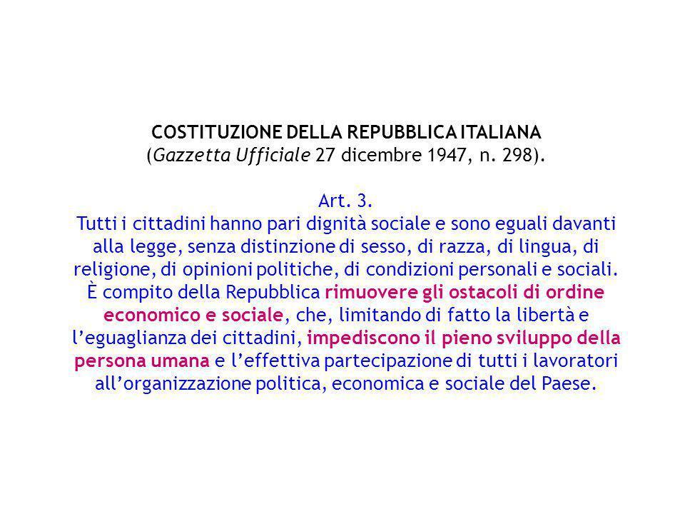 COSTITUZIONE DELLA REPUBBLICA ITALIANA (Gazzetta Ufficiale 27 dicembre 1947, n. 298).