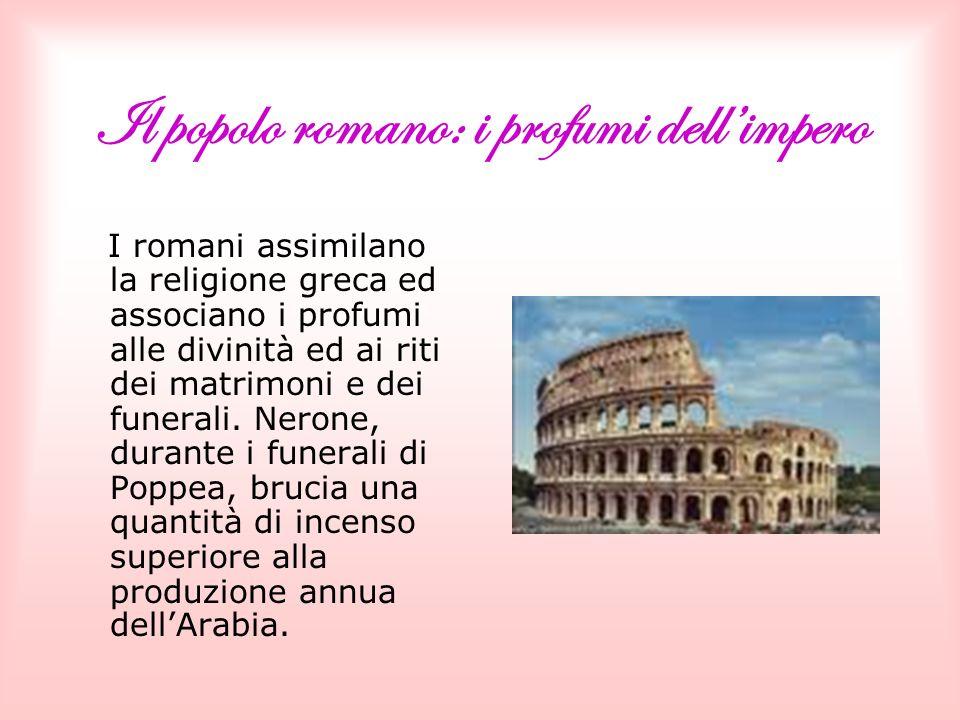Il popolo romano: i profumi dell'impero
