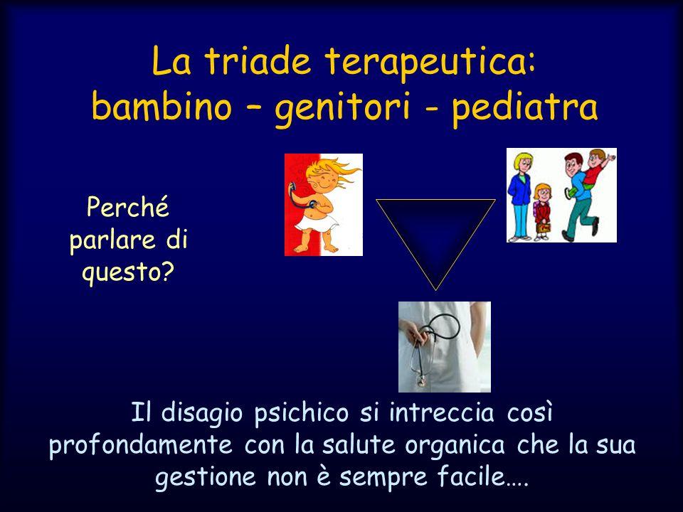 La triade terapeutica: bambino – genitori - pediatra