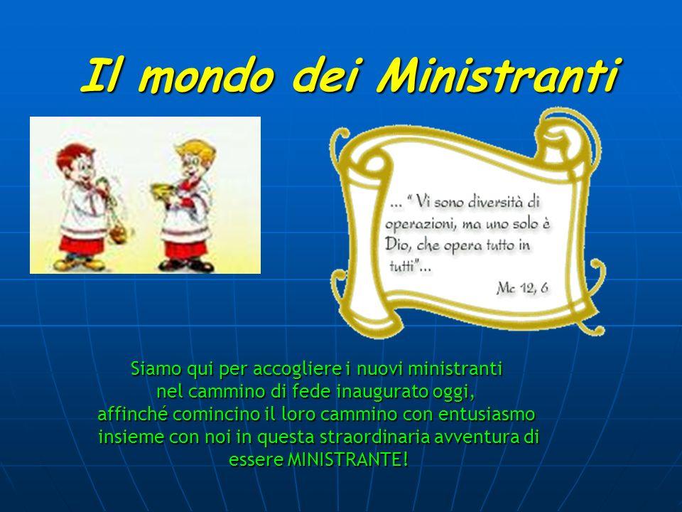 Il mondo dei Ministranti