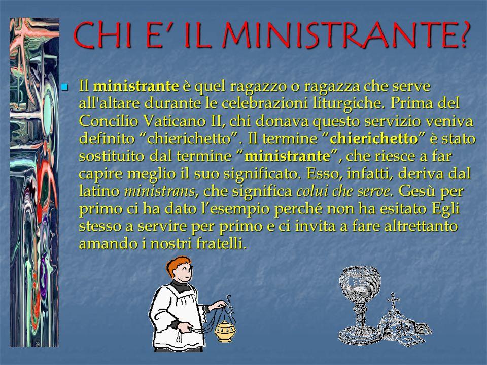 CHI E IL MINISTRANTE
