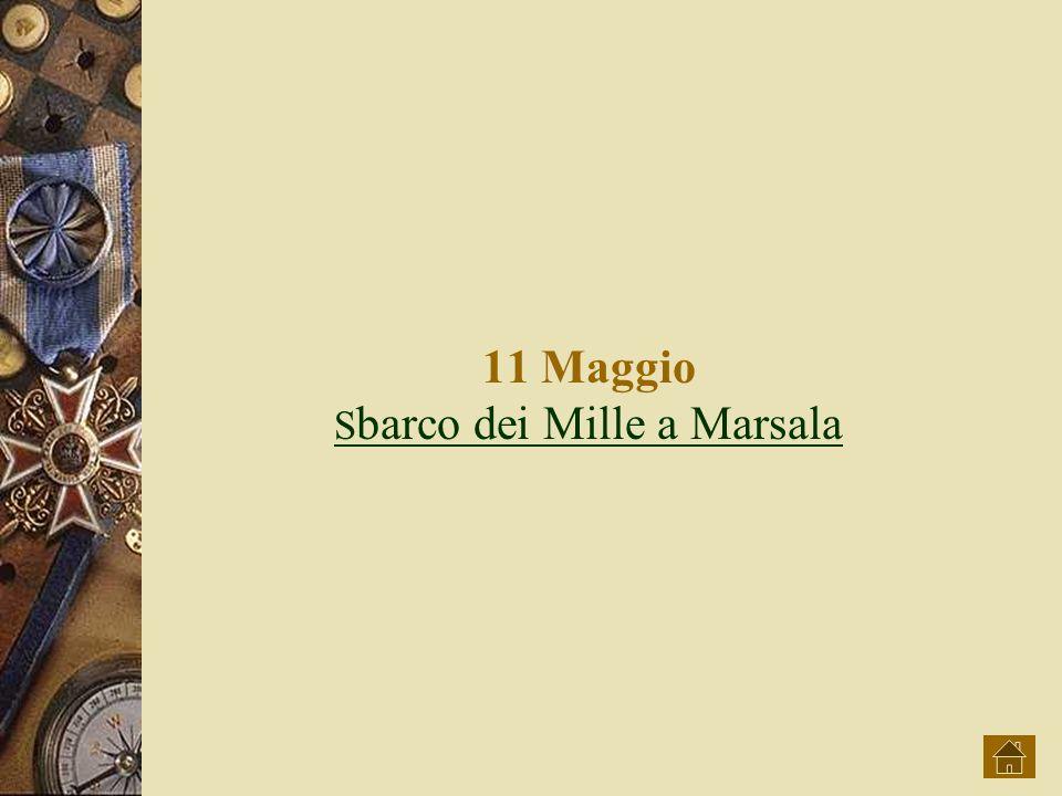 11 Maggio Sbarco dei Mille a Marsala