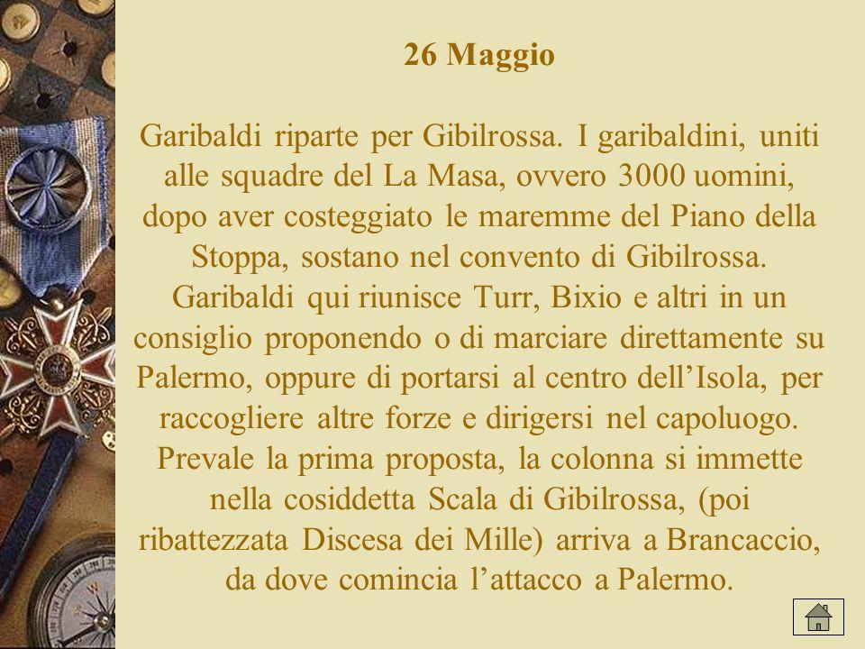 26 Maggio Garibaldi riparte per Gibilrossa