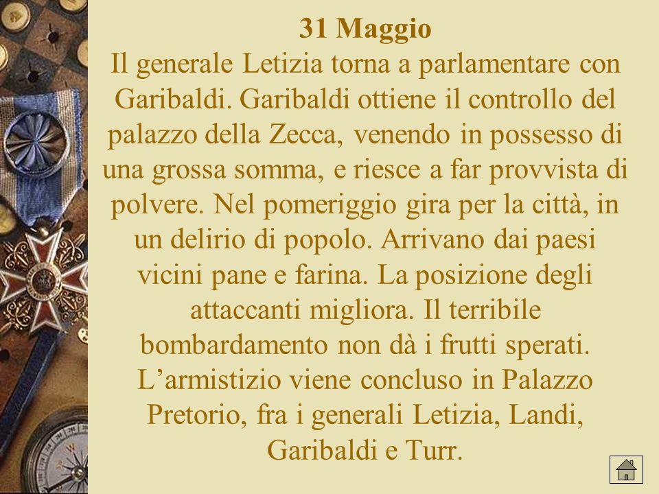 31 Maggio Il generale Letizia torna a parlamentare con Garibaldi
