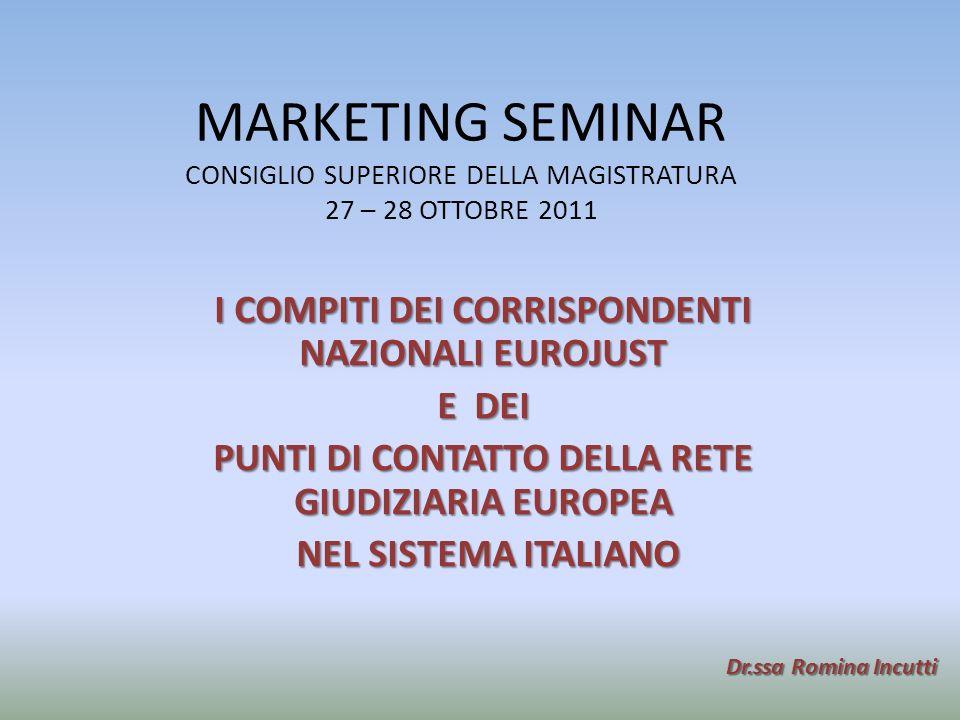 MARKETING SEMINAR CONSIGLIO SUPERIORE DELLA MAGISTRATURA 27 – 28 OTTOBRE 2011
