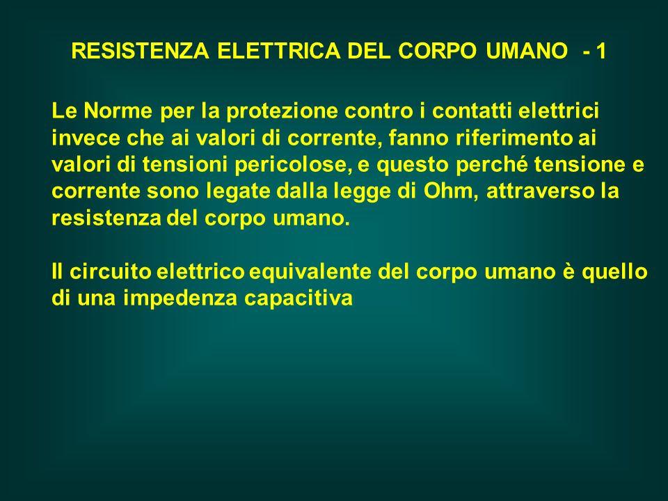 RESISTENZA ELETTRICA DEL CORPO UMANO - 1