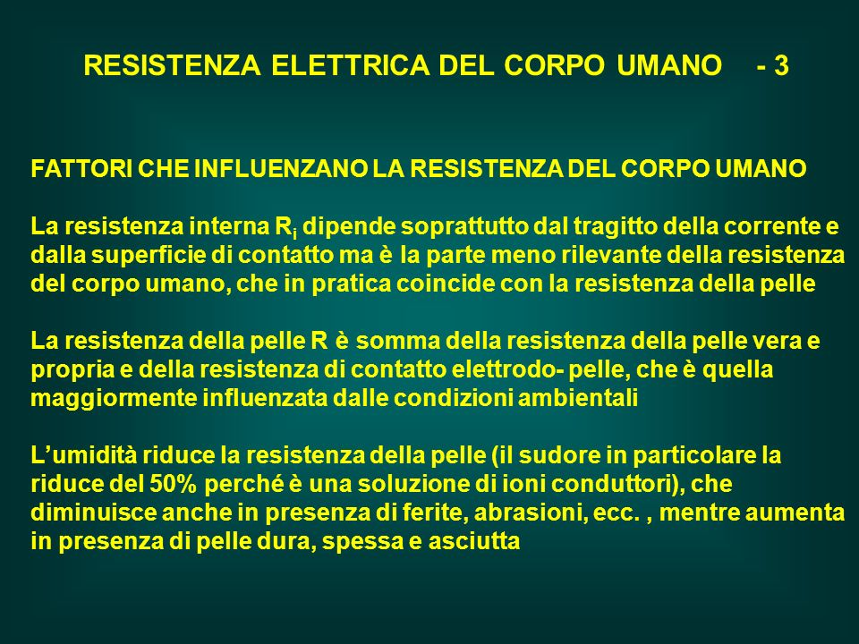 RESISTENZA ELETTRICA DEL CORPO UMANO - 3
