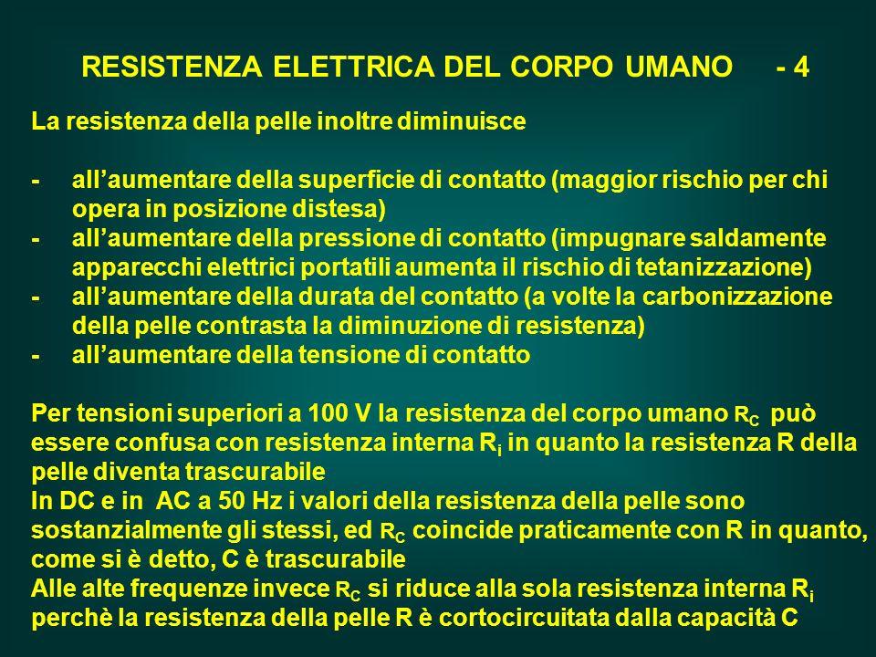 RESISTENZA ELETTRICA DEL CORPO UMANO - 4