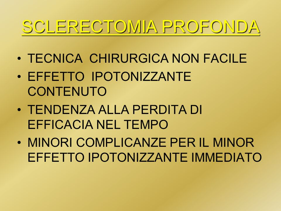 SCLERECTOMIA PROFONDA