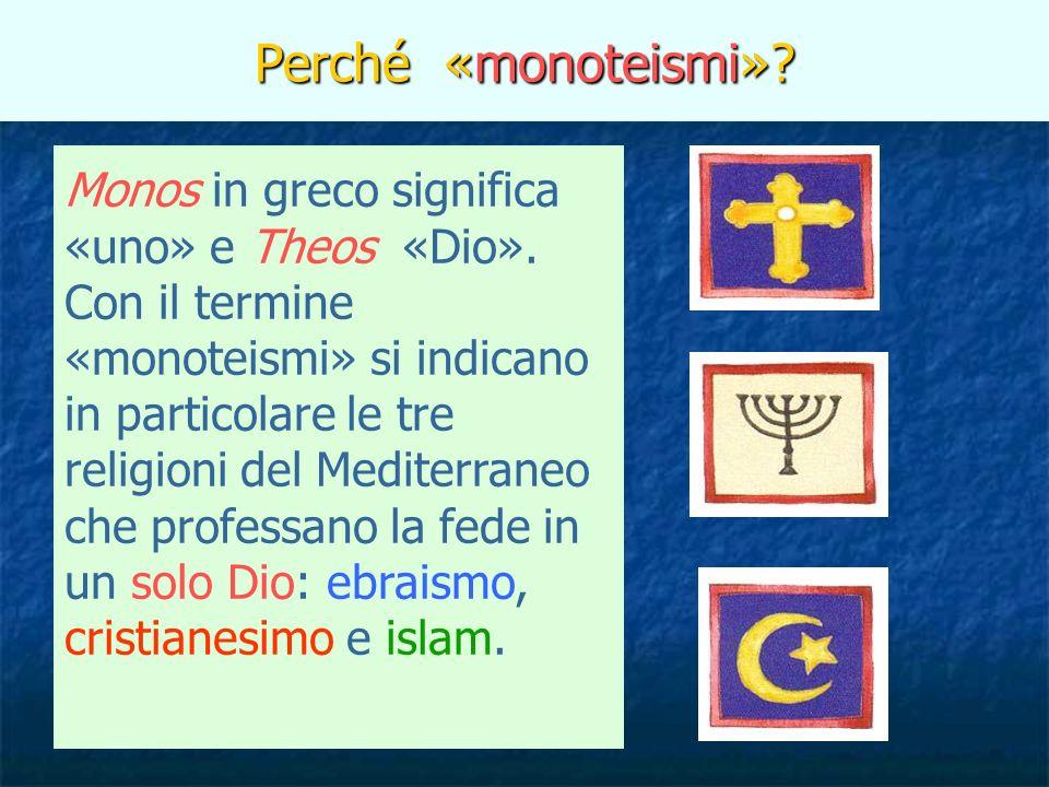 Perché «monoteismi»