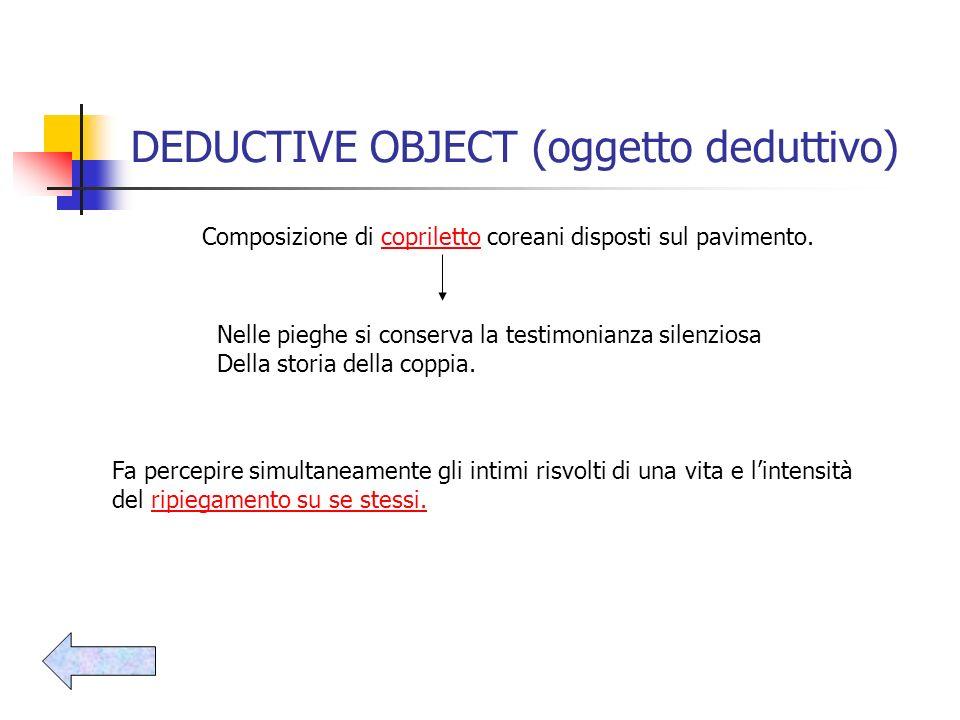 DEDUCTIVE OBJECT (oggetto deduttivo)