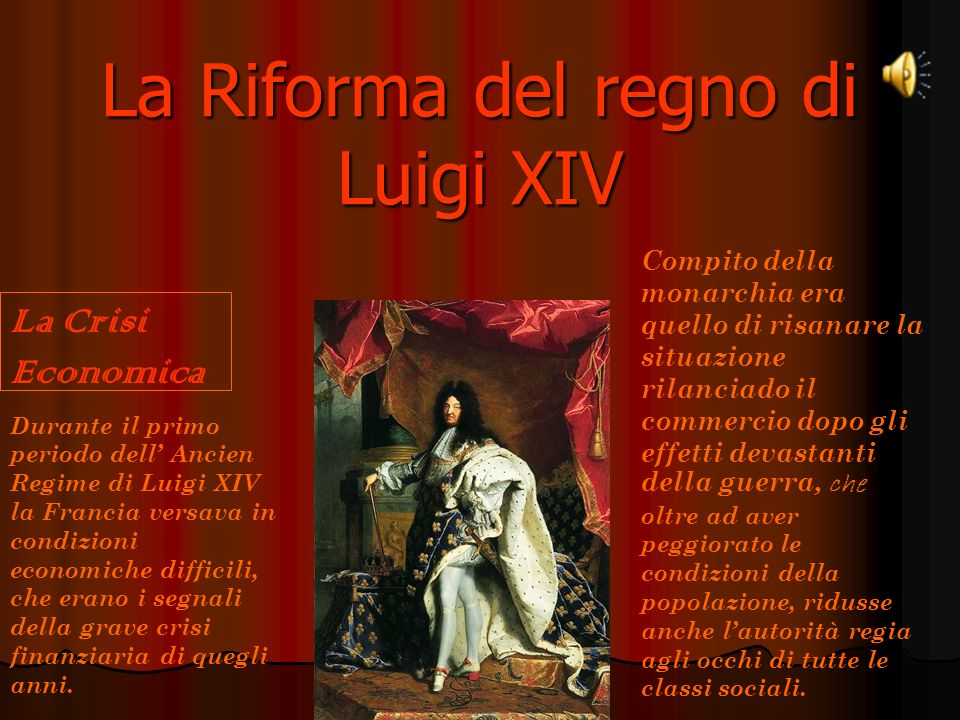 La Riforma del regno di Luigi XIV