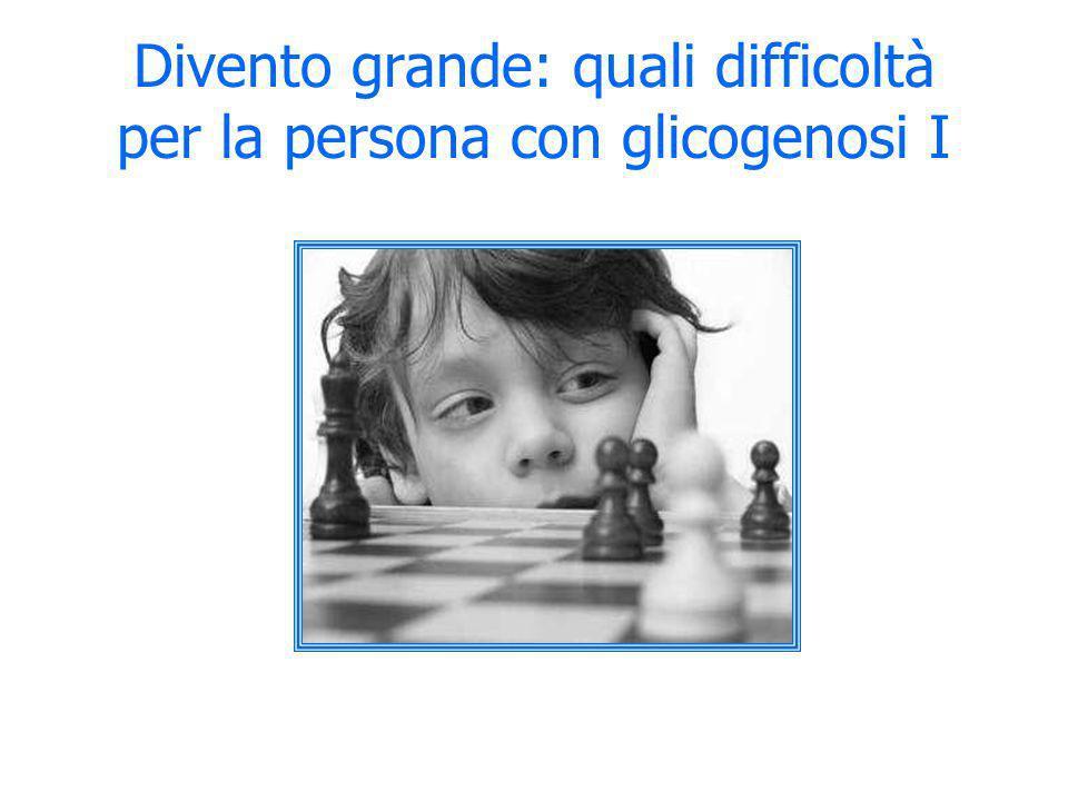 Divento grande: quali difficoltà per la persona con glicogenosi I