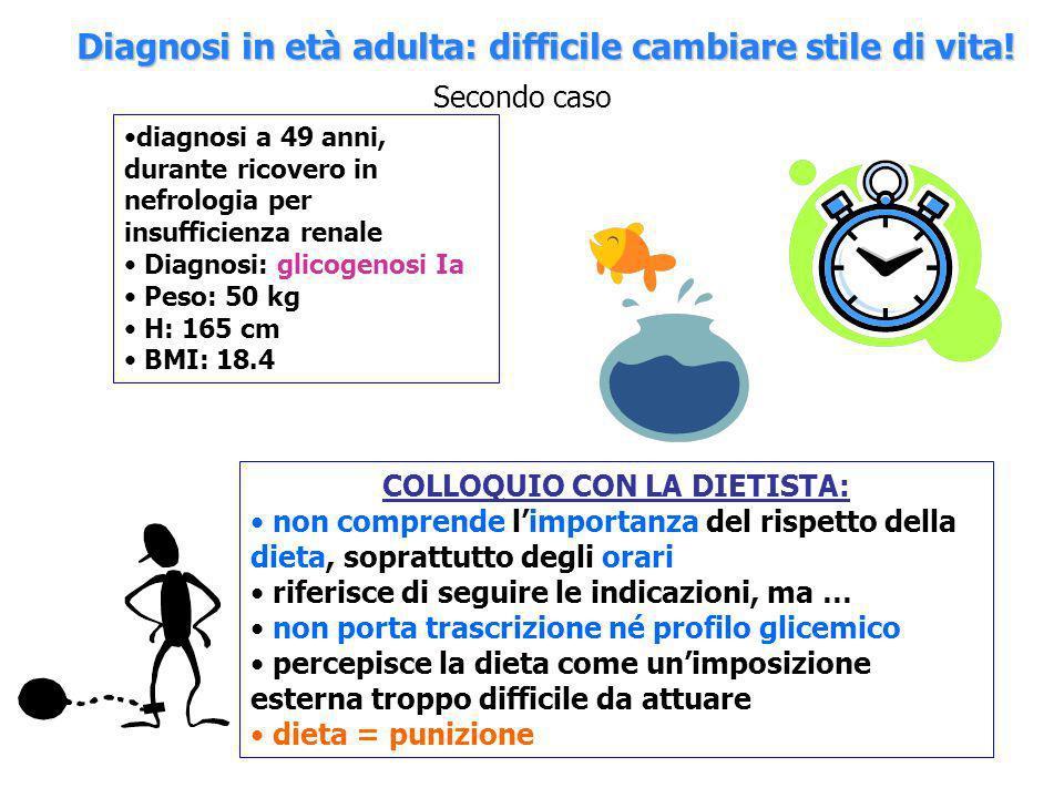 Diagnosi in età adulta: difficile cambiare stile di vita!