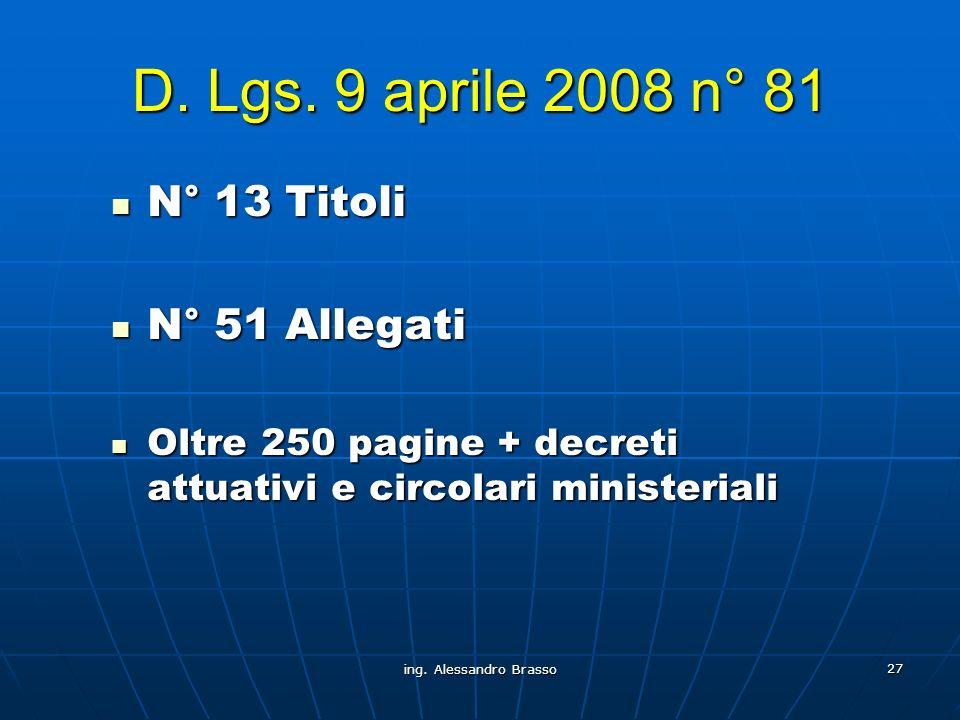 D. Lgs. 9 aprile 2008 n° 81 N° 13 Titoli N° 51 Allegati