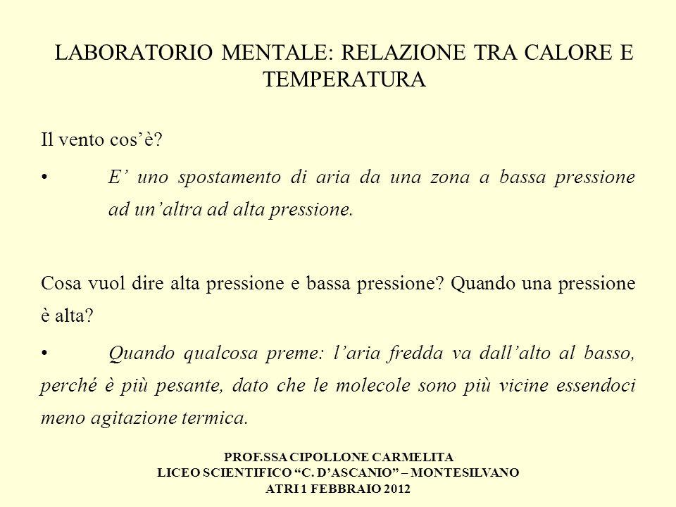 LABORATORIO MENTALE: RELAZIONE TRA CALORE E TEMPERATURA