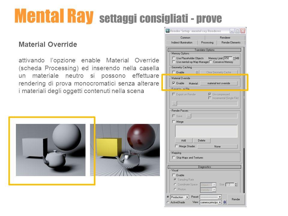 Mental Ray settaggi consigliati - prove