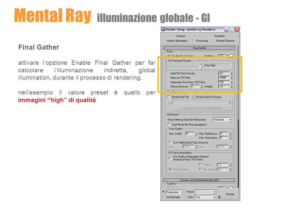 Mental Ray illuminazione globale - GI