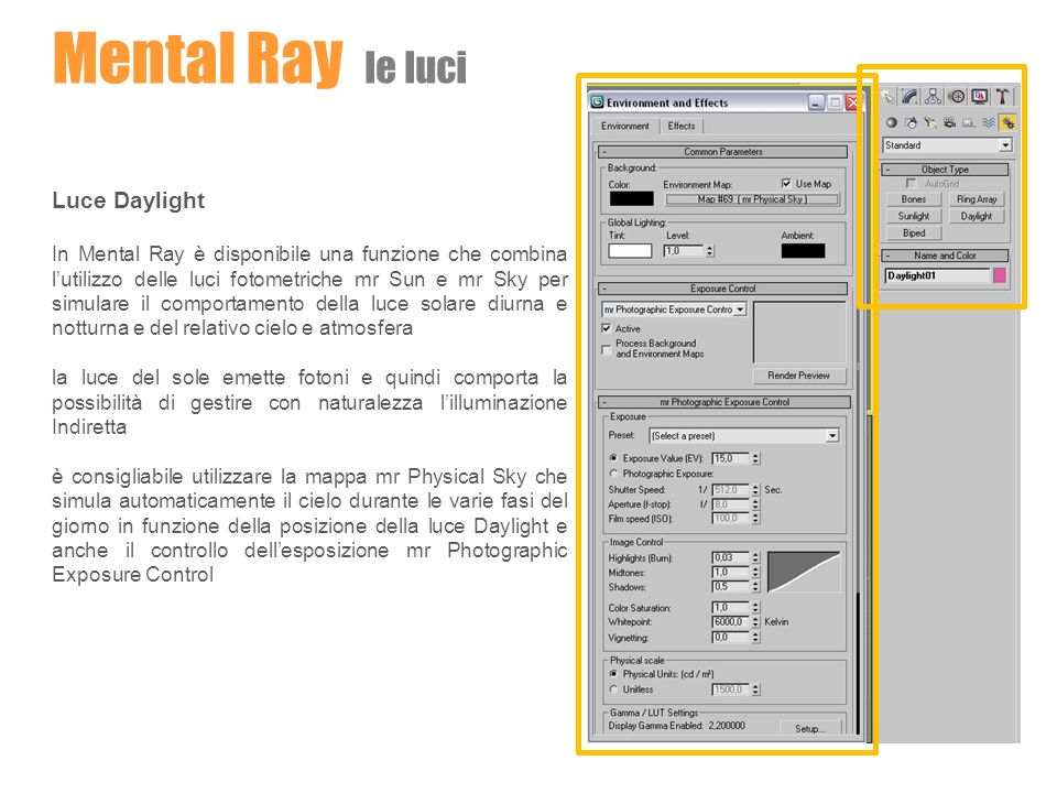 Mental Ray le luci Luce Daylight