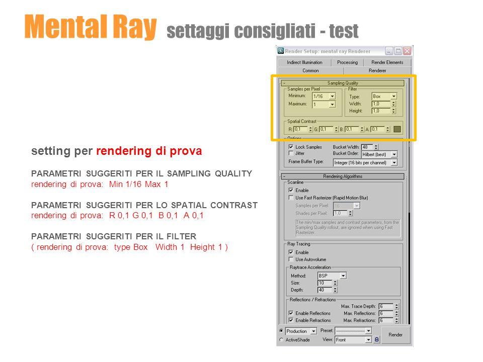 Mental Ray settaggi consigliati - test