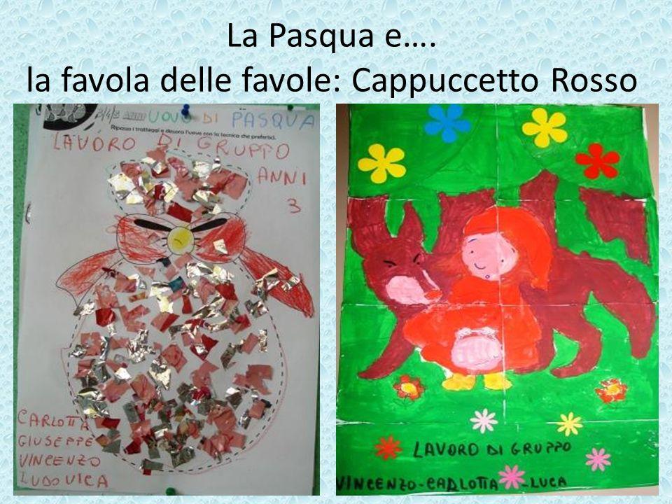 La Pasqua e…. la favola delle favole: Cappuccetto Rosso