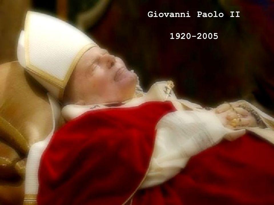 Giovanni Paolo II 1920-2005