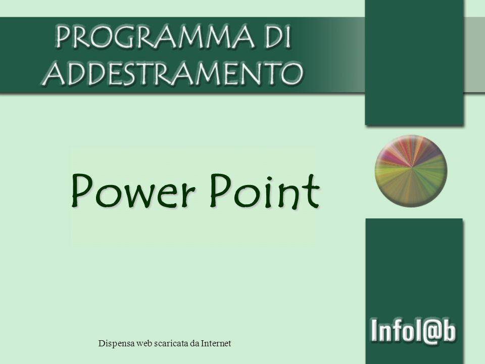 Power Point Dispensa web scaricata da Internet