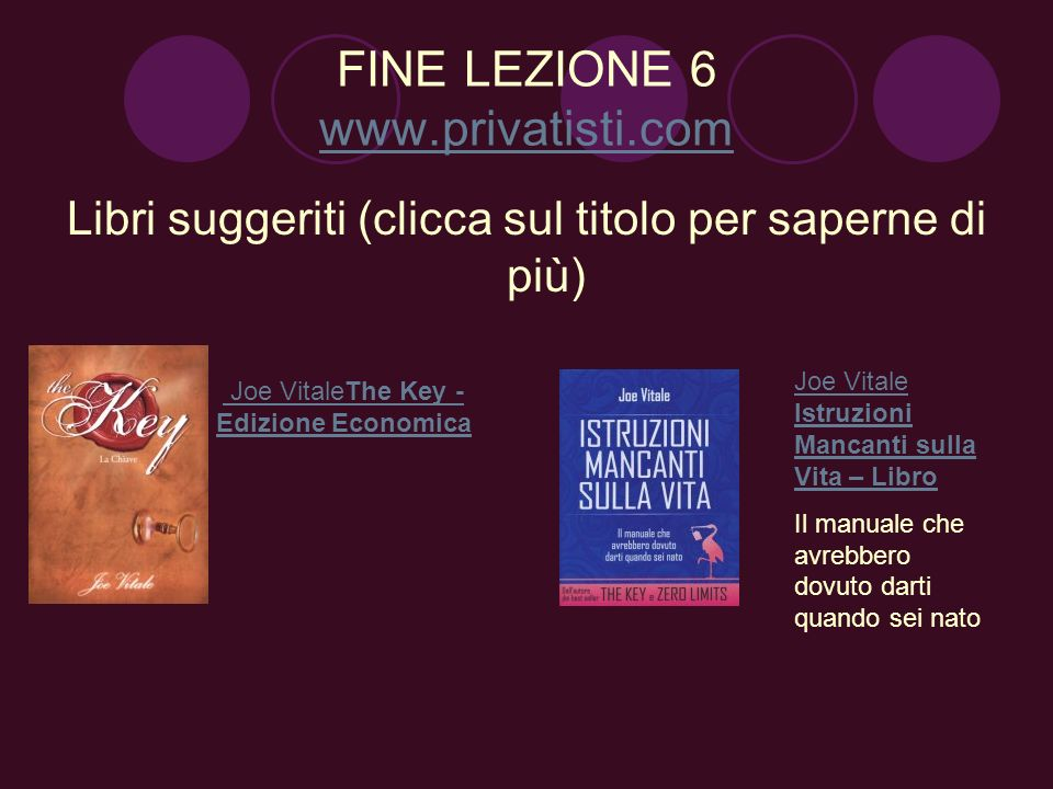 FINE LEZIONE 6 www.privatisti.com