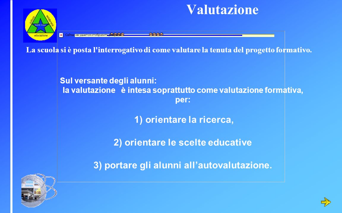 Valutazione 2) orientare le scelte educative