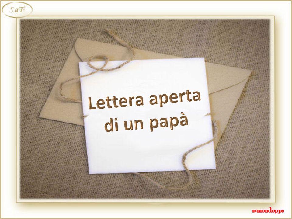 Lettera aperta di un papà