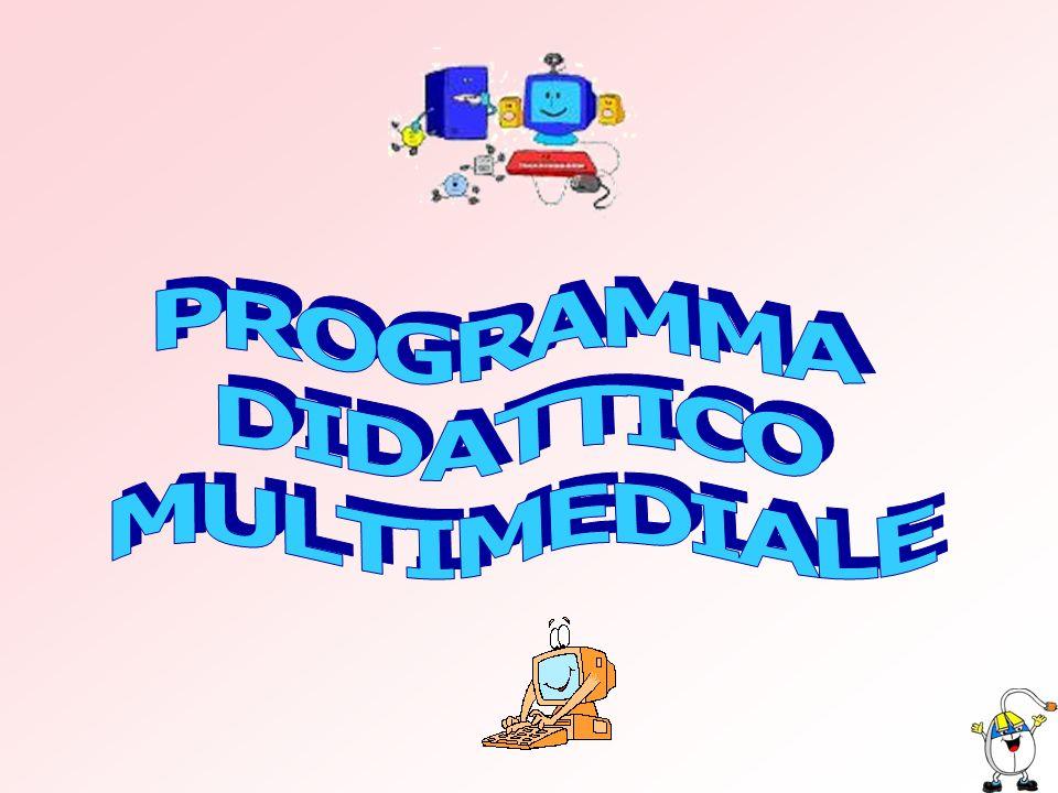 PROGRAMMA DIDATTICO MULTIMEDIALE