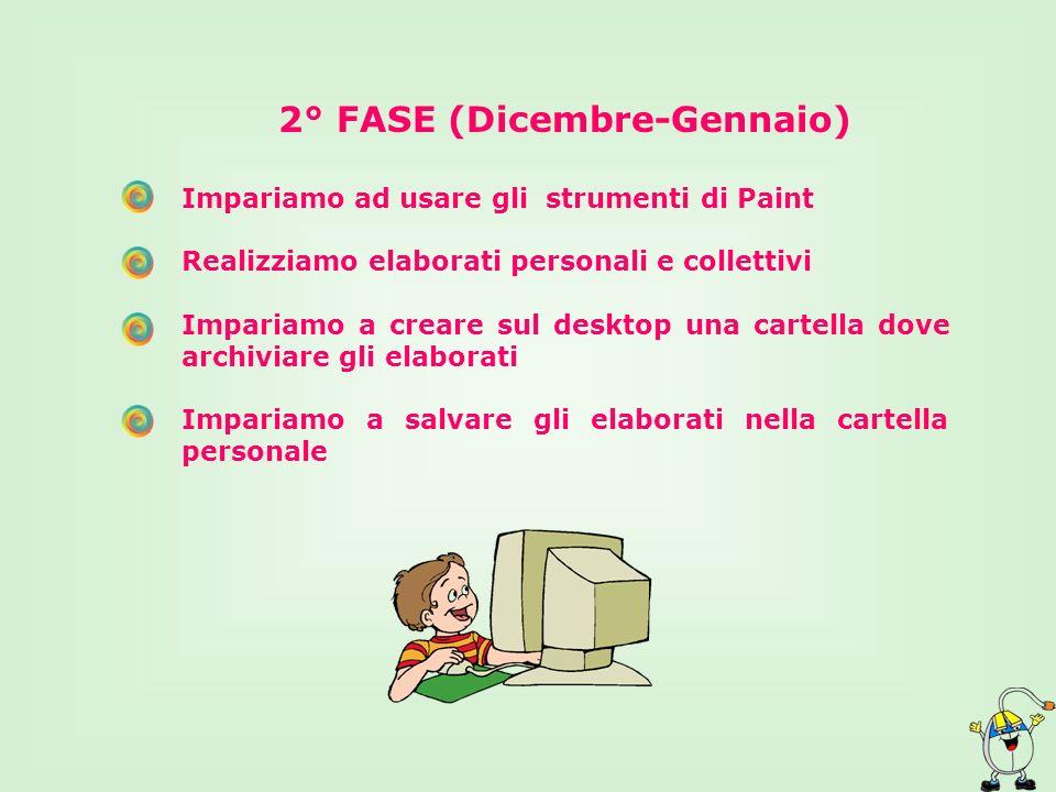 2° FASE (Dicembre-Gennaio)