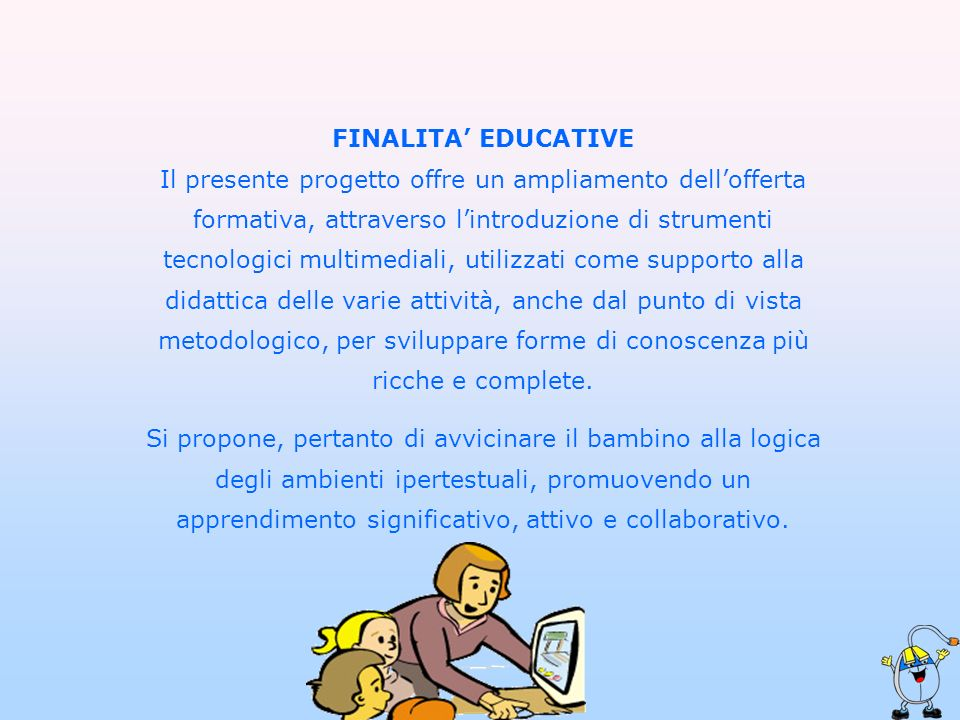 FINALITA' EDUCATIVE
