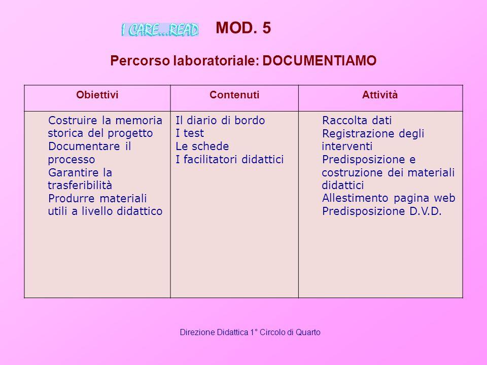 MOD. 5 Percorso laboratoriale: DOCUMENTIAMO