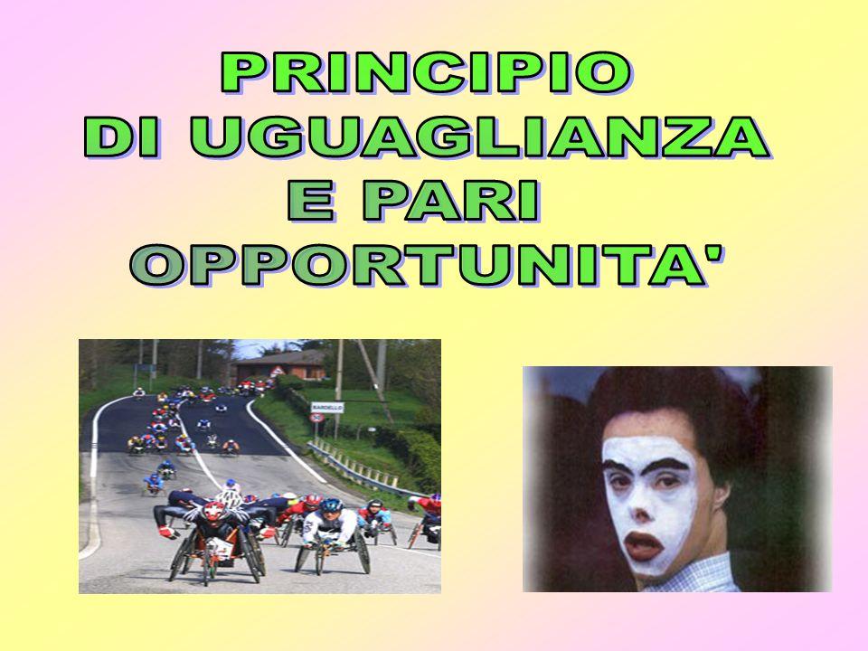 PRINCIPIO DI UGUAGLIANZA E PARI OPPORTUNITA